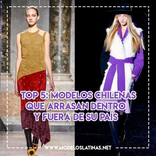 Top 5: modelos chilenas que arrasan dentro y fuera de su país