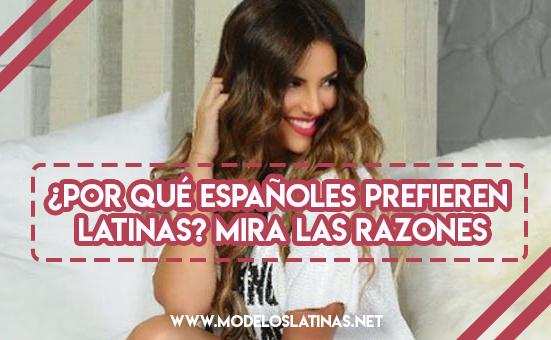 Españoles prefieren latinas