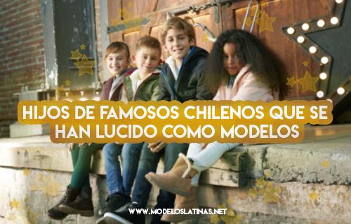 Hijos de famosos chilenos
